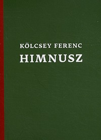 Kölcsey Ferenc: Himnusz / National Anthem -  (Könyv)