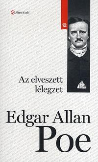 Edgar Allan Poe: Az elveszett lélegzet -  (Könyv)