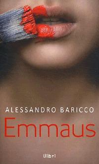 Alessandro Baricco: Emmaus -  (Könyv)