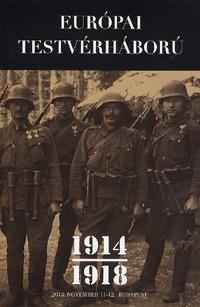 Európai testvérháború 1914-1918 -  (Könyv)