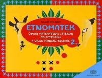 Claudia Zaslavsky: Etnomatek 2. - Újabb matematikai játékok és fejtörők a világ minden tájáról -  (Könyv)