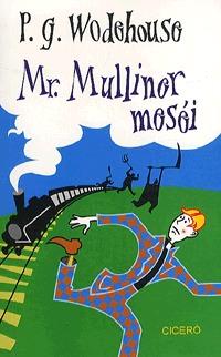 Pelham Grenville Wodehouse: Mr. Mulliner meséi -  (Könyv)