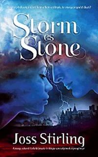 Joss Stirling: Storm és Stone -  (Könyv)