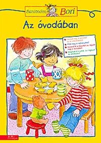 Hanna Sörensen (Összeállító): Az óvodában - Barátnőm, Bori foglalkoztató -  (Könyv)