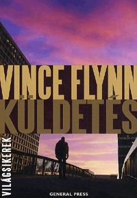 Vince Flynn: Küldetés -  (Könyv)