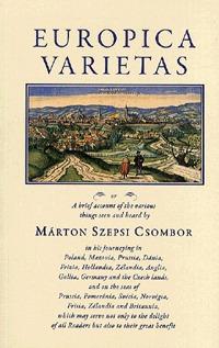 Szepsi Csombor Márton: Europica Varietas -  (Könyv)