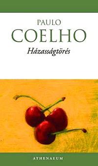 Paulo Coelho: Házasságtörés -  (Könyv)