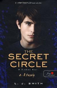 Lisa Jane Smith: Titkos Kör 2. - A fogoly -  (Könyv)