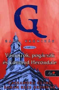 Cassandra Clare, Sarah Rees Brennan: Bane krónikák 3 - Vámpírok, pogácsák és Edmund Herondale -  (Könyv)