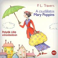 P. L. Travers: A csudálatos Mary Poppins - Hangoskönyv - MP3 - Polyák Lilla előadásában -  (Könyv)