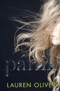 Lauren Oliver: Pánik -  (Könyv)
