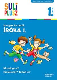 Bozsik Rozália: Íróka 1. - Hangok és betűk - Suli Plusz - Vidám nyelvtani gyakorlatok -  (Könyv)