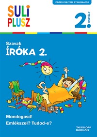 Bozsik Rozália: Íróka 2. - Szavak - Suli Plusz - Vidám nyelvtani gyakorlatok -  (Könyv)
