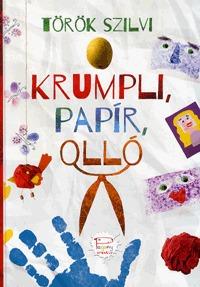 Török Szilvi: Krumpli, papír, olló - Pagony Kreatív -  (Könyv)
