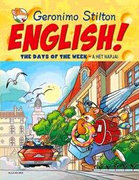 Geronimo Stilton: English! The Days of the Week - A hét napjai -  (Könyv)