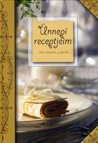Ünnepi receptjeim -  (Könyv)