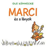 Könnecke, Ole: Marci és a lányok -  (Könyv)