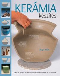 Jacqui Atkin: Kerámiakészítés -  (Könyv)