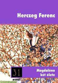 Herczeg Ferenc: Magdaléna két élete -  (Könyv)