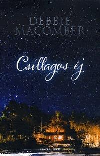 Debbie Macomber: Csillagos éj -  (Könyv)