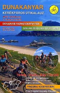 Szokoly Miklósné (szerk): Dunakanyar kerékpáros útikalauz - PILIS, VISEGRÁDI-HEGYSÉG, BÖRZSÖNY - 2. átdolgozott kiadás -  (Könyv)