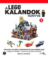 Farkas Kornél (ford.): A LEGO kalandok könyve 2. - Űrhajók, kalózok, sárkányok és sok minden más! -  (Könyv)