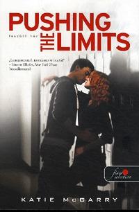Katie Mcgarry: Pushing the Limits - Feszülő húr (Feszülő húr 1.) -  (Könyv)
