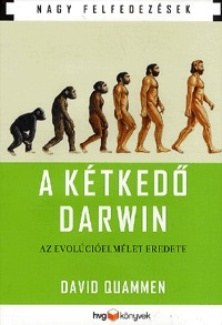 A kétkedő Darwin - Az evolúcióelmélet eredete -  (Könyv)