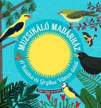 Gryllus Dániel, Kaláka, Gryllus Vilmos: Muzsikáló madárház - A Kaláka és Gryllus Vilmos dalai - CD melléklettel -  (Könyv)