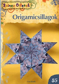 Terleczky Ádám: Origamicsillagok - Színes Ötletek 85. -  (Könyv)