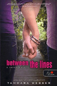 Tammara Webber: Between the lines - a sorok között -  (Könyv)