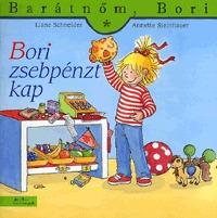 Liane Schneider, Annette Steinhauer: Bori zsebpénzt kap - Barátnőm, Bori 32. -  (Könyv)