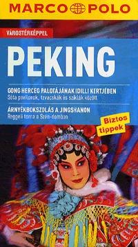 Hans-Wilm Schütte: Peking - Marco Polo - Várostérképpel -  (Könyv)