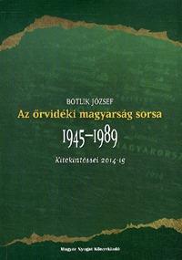 Botlik József: Az őrvidéki magyarság sorsa 1922-1945 - Kitekintéssel 2014-ig -  (Könyv)