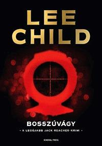 Lee Child: Bosszúvágy -  (Könyv)