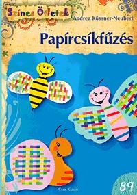 Andrea Küssner-Meubert: Papírcsíkfűzés -  (Könyv)