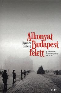 Kovács Gellért: Alkonyat Budapest felett -  (Könyv)
