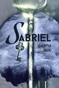 Garth Nix, Juhász Viktor, Békési József: Sabriel -  (Könyv)