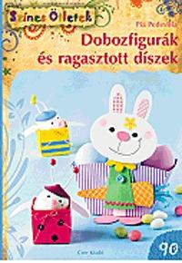 Pia Pedevilla: Dobozfigurák és ragasztott díszek -  (Könyv)