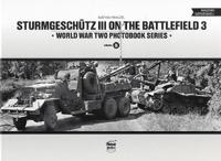 Pánczél Mátyás: Sturmgeschütz III on the Battlefield 3 - World War Two Photobook Series Vol. 8 -  (Könyv)
