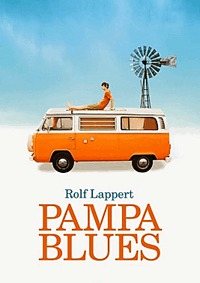Rolf Lappert: Pampa blues -  (Könyv)