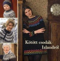 Kötött csodák Izlandról -  (Könyv)