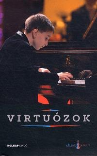 Virtuózok - CD melléklettel (Boros Mihály) -  (Könyv)