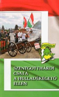 Woki Zoltán: Szentgotthárdi csata a hulladékégető ellen -  (Könyv)