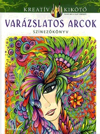 Varázslatos arcok - Színezőkönyv -  (Könyv)
