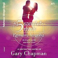 Süveges Gergő, Gary Chapman: Az 5 szeretetnyelv: Egymásra hangolva - Hangoskönyv - MP3 - Az életre szóló szeretet titka -  (Könyv)