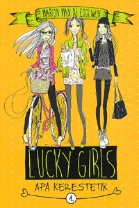 Marion Van De Coolwijk: Lucky Girls 1. - Apa kerestetik -  (Könyv)