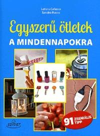 Letizia Cafasso, Sandro Russo: Egyszerű ötletek a mindennapokra -  (Könyv)