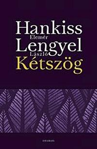 Lengyel László, Hankiss Elemér: Kétszög -  (Könyv)