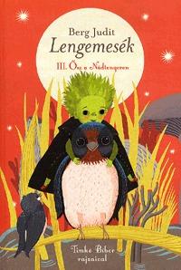 Berg Judit: Lengemesék - III. Ősz a Nádtengeren -  (Könyv)